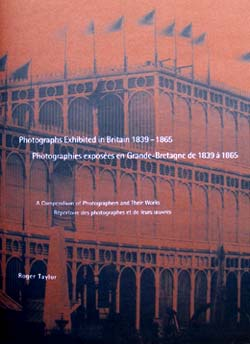 Cover of Photographs Exhibited in Britain 1839 - 1865 by Roger Taylor